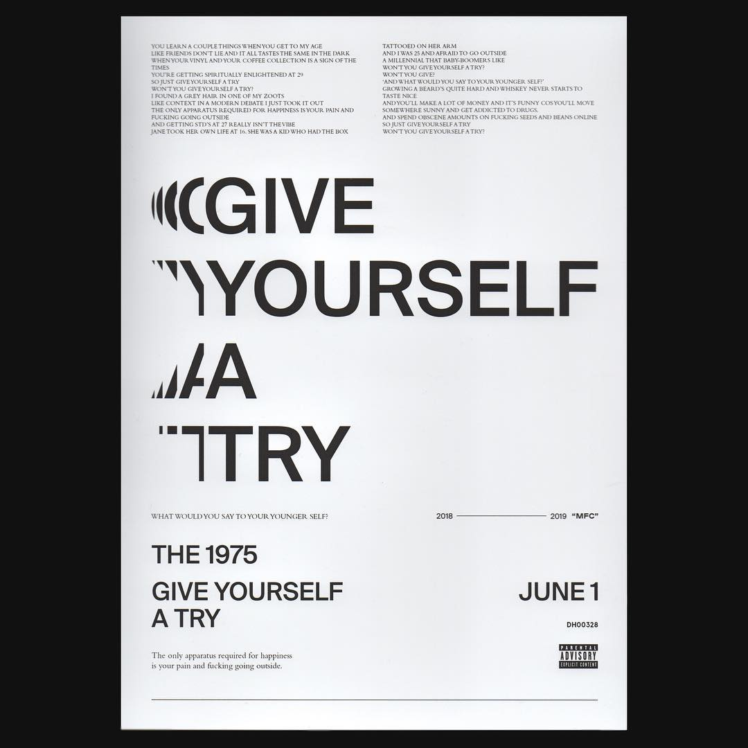 Photo: The 1975 - Give Yourself A Try