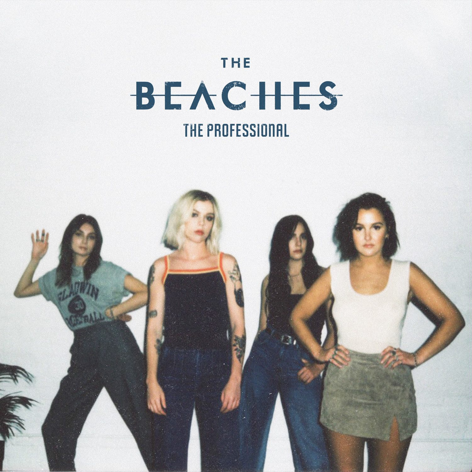 THE BEACHES ANNOUNCE THE PROFESSIONAL EP SET FOR RELEASE ON MAY 16 | Umusic