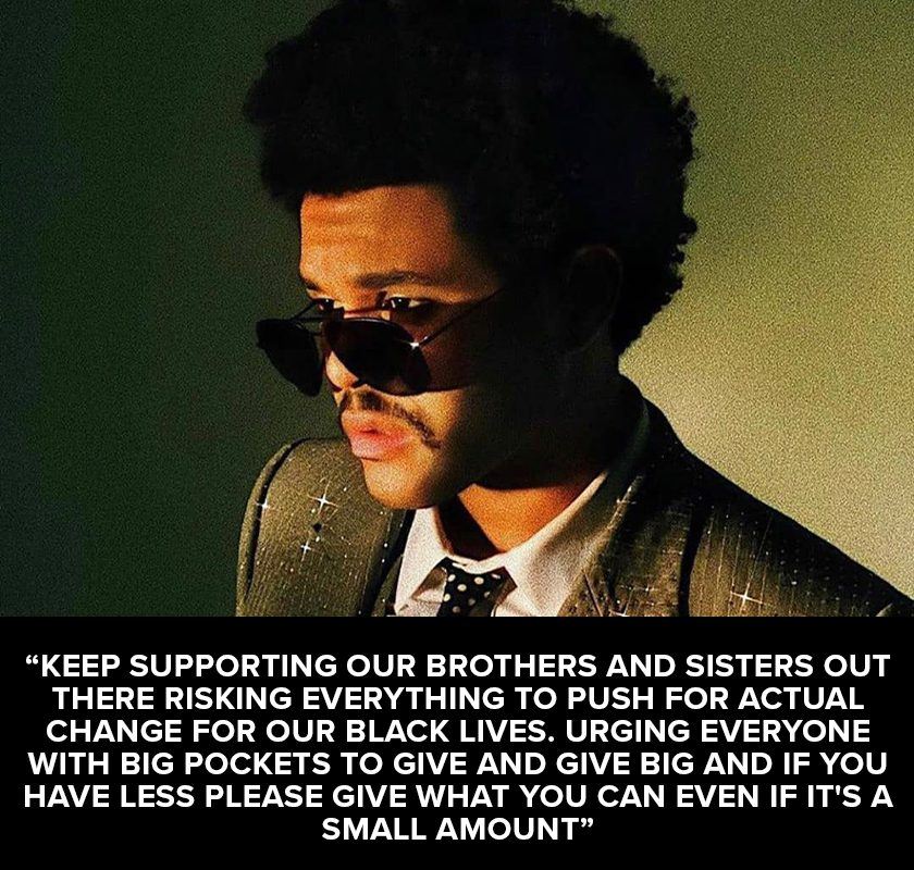 Image of The Weeknd with text encouraging charitable donations to Black Lives Matter foundations.